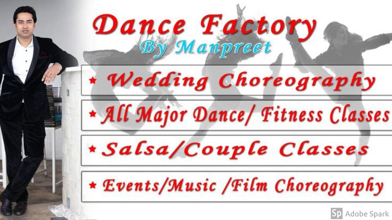 dance factory by manpreet
